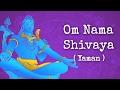 Om Nama Shivaya Yaman Raga Chandrika Tandon Art Of Living Shiva Bhajan mp3