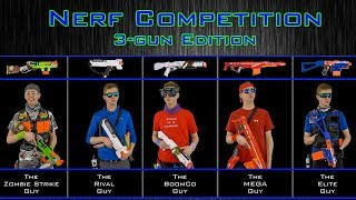 NERF WAR | THE COMPETITION | 3-GUN EDITION!