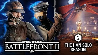 SEASON 2: NEW GAME MODE! LEGENDARY SKINS! JABBA'S PALACE! Han Solo DLC - Star Wars Battlefront 2