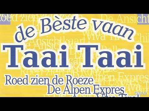 Taai Taai  - Viva Tirol
