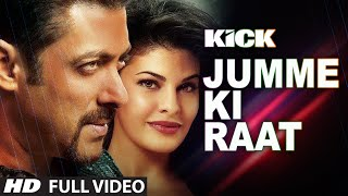 Jumme Ki Raat Full Video Song ft Salman Khan and Jacqueline Fernandez