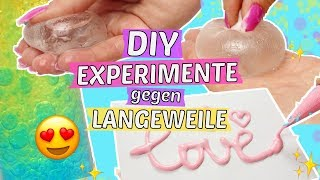 3 verrückte DIY EXPERIMENTE gegen LANGWEILE