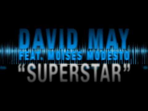 David May ft Moises Modesto - Superstar (Radio Edit)