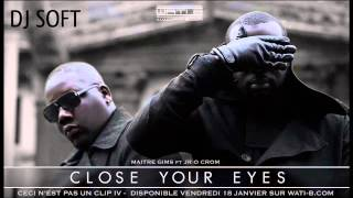 DJ Soft Prod Close your eyes maître gims instrumental