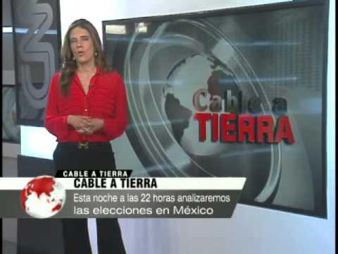 Cable a Tierra: Elecciones en México