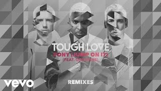Tough Love - Pony (Jump On It)