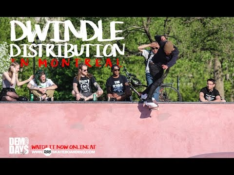DEMO DAYS | DWINDLE - JAMIE THOMAS, CHRIS HASLAM, TJ ROGERS IN MONTREAL, CANADA