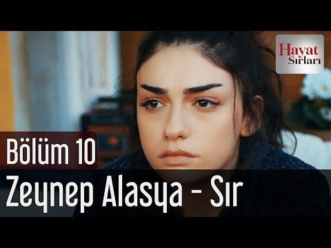 Hayat Sırları 10. Bölüm - Zeynep Alasya - Sır