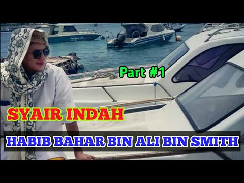 Syair Indah Karya Habib Bahar bin Ali bin Smith • Bikin Baper • Part #1