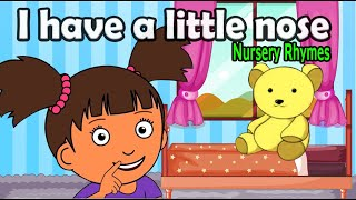 I have a little nose - Nursery Rhyme