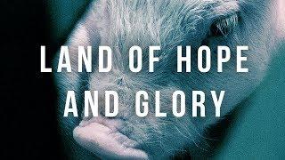 Land of Hope and Glory (UK