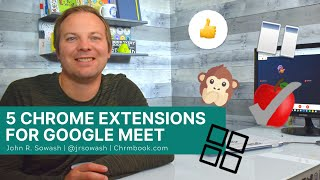 Make Google Meet better with these 5 Chrome extensions