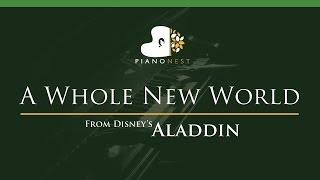 ZAYN, Zhavia Ward - A Whole New World (End Title) Aladdin - LOWER Key (Piano Karaoke / Sing Along)