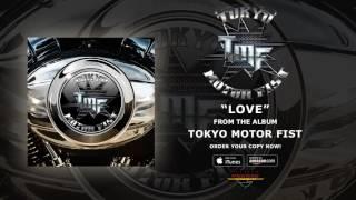 TOKYO MOTOR FIST - Love (audio)