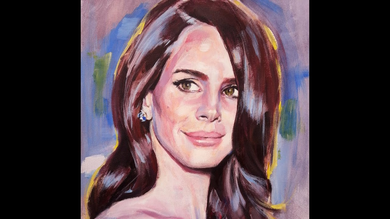 Lana Del Rey. Retrato con acrílico. - YouTube