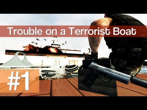 [1] Trouble on a Terrorist Boat (TTT w/ GaLm and friends)