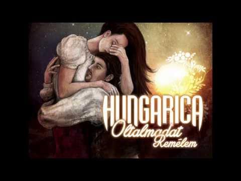 Hungarica - Üzenet Haza (hivatalos Videó)