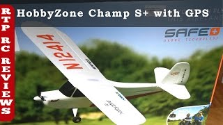 Hobbyzone Champ S+ BNF With GPS, RTH, Loiter, Virtual Fence, FPV ready w/ compatible camera - Part1