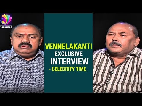 Vennelakanti Exclusive Interview | Celebrity Time | Celebrity Interviews | Tollywood TV Telugu