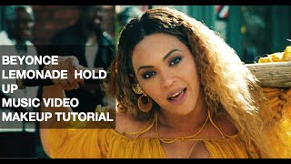 BEYONCE LEMONADE HOLD UP MUSIC VIDEO FULL MAKEUP TUTORIAL