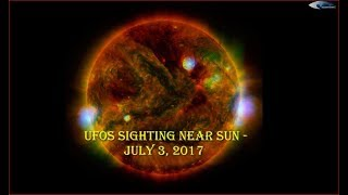 UFOs sighting near Sun - July 3, 2017 (НЛО возле Солнца)