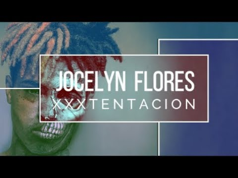 XXXTENTACION - Jocelyn Flores (Sub Español-English)