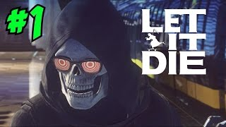 LET IT DIE GAMEPLAY / WALKTHROUGH (Episode 1) - BEST....GAME....EVER!!!