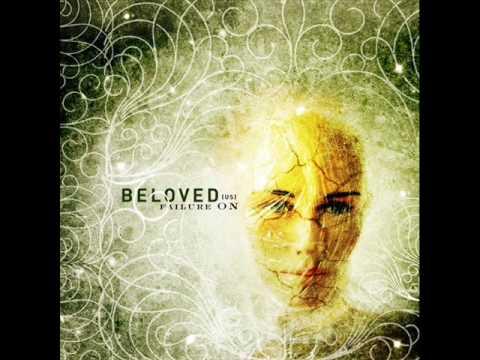 Beloved - Failure On My Lips