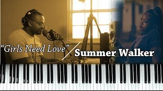 Piano Lesson | Summer Walker | Girls Need Love (ft. Drake)
