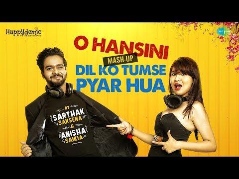 O Hansini - Dil Ko Tumse Pyar Hua | Mash-up by Anisha Saikia & Sarthak Saksena | Jamming Carvaan