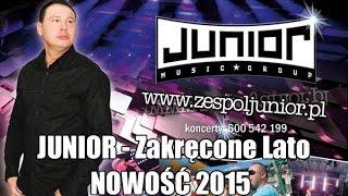 Junior - Zakręcone Lato 2015