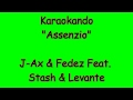 Karaoke Italiano Assenzio J Ax E Fedez Feat Stash E Levante Testo mp3