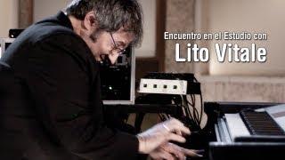 LITO VITALE - Encuentro en el Estudio