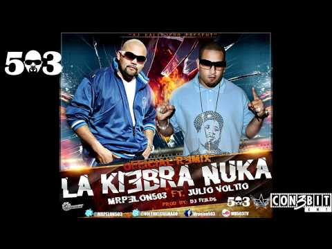 Mr Pelon 503 - La Kiebra Nuka (remix) Feat Julio Voltio video