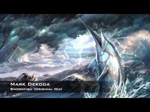 Mark Dekoda - Swordfish (Original Mix)