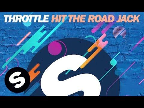 Throttle - Hit The Road Jack