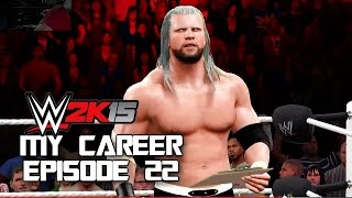 "WWE 2K15: My Career - LET""S DO THIS!!!! BORK LAZER STYLE - EP.22 (Next-Gen)"