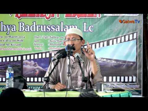 Asas Tarbiyyah Islamiyah - Ustadz Abu Yahya Badrusalam, Lc