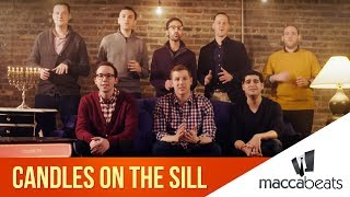 The Maccabeats - Candles on the Sill - Hanukkah by : MaccabeatsVideos