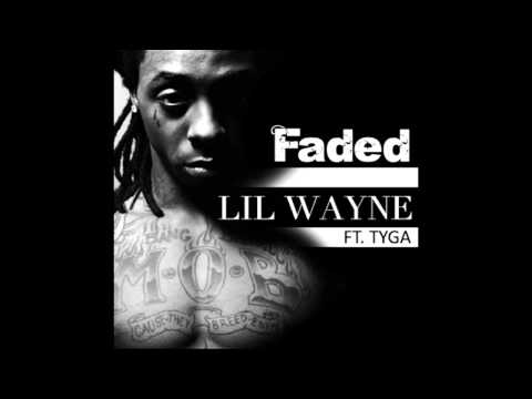 TYGA FEAT. LIL WAYNE - FADED