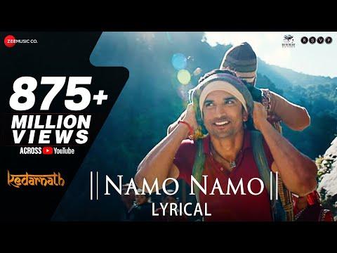 Download Lagu Namo Namo - Lyrical   Kedarnath   Sushant Rajput   Sara Ali Khan   Amit Trivedi   Amitabh B.mp3