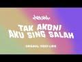 Official Video Lirik Tak Akoni Aku Sing Salah Lagu Terbaru NDX A K A Ft PJR mp3