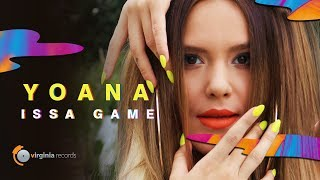 Yoana - Issa Game (by Monoir) (Official Lyric Video)