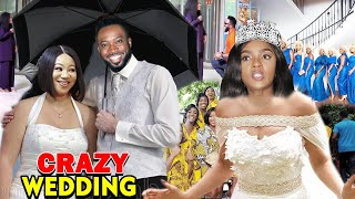 Crazy Wedding Season 7&8 -(New Movie) Chioma Chukwuka & Frederick Leonard 2020 Latest Nigerian Movie