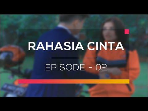 Rahasia Cinta - Episode  02