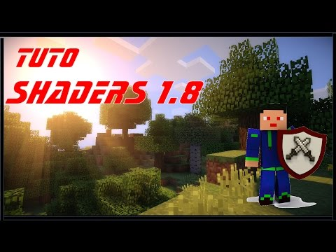 TuTo: comment installer des shaders en 1.8 + | MINECRAFT