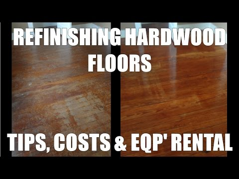 Refinishing Hardwood Floors - Costs and Home Depot Rentals