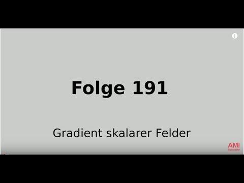 Folge 191 Analysis 2: Gradient skalarer Felder