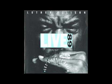 Luther Allison - Serious Live Berlin 1989