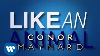 Conor Maynard - Animal (Lyric Video)